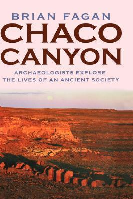 Chaco Canyon: Archeologists Explore the Lives of an Ancient Society