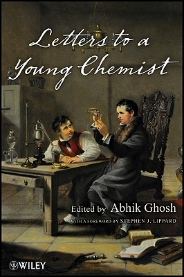 Letters to a Young Chemist by Abhik Ghosh