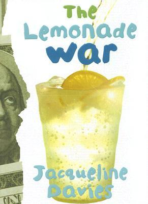 The Lemonade War by Jacqueline Davies