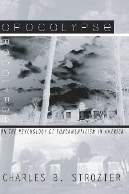 Apocalypse by Charles B. Strozier