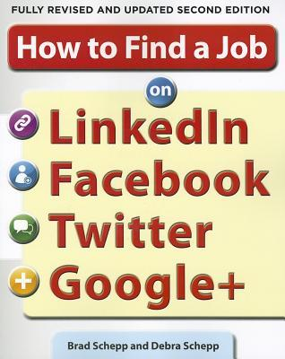 How To Find A Job On Linked In, Facebook, Twitter, And Google+