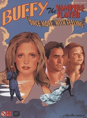 """Buffy the Vampire Slayer: """"Once More, with Feeling"""""""