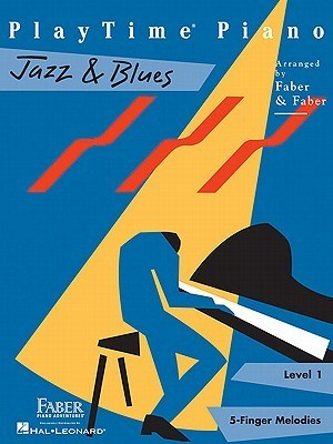 PlayTime Piano, Level 1 (5-Finger Melodies): Jazz & Blues