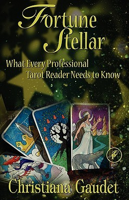 Download Fortune Stellar: What Every Professional Tarot Reader Needs to Know Epub Free