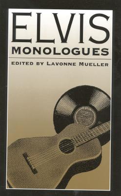 Elvis Monologues