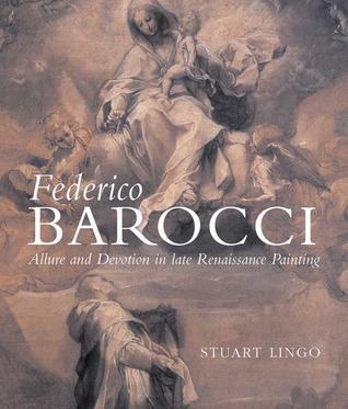 Federico Barocci: Renaissance Master of Color and Line