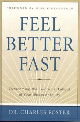 Feel Better Fast: Overcoming The Emotional Fallout Of Your Illness Or Injury Audiolibros gratuitos para descargas