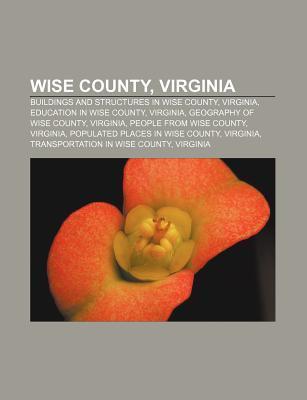 Wise County, Virginia: Big Stone Gap, Virginia, Wise, Virginia, St. Paul, Virginia, Appalachia, Virginia, Coeburn, Virginia, Pound, Virginia