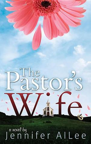 The Pastor's Wife by Jennifer AlLee