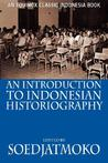 An Introduction to Indonesian Historiography