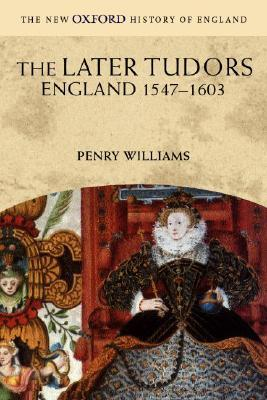 The Later Tudors: England 1547-1603