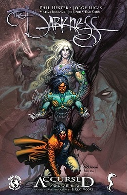 The darkness: accursed, volume 2 by Phil Hester