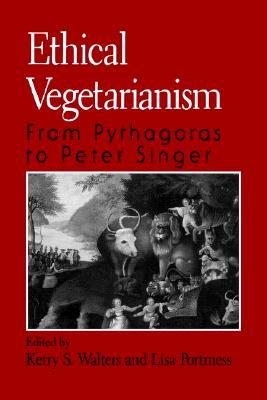 Ethical Vegetarianism: From Pythagoras to Peter Singer