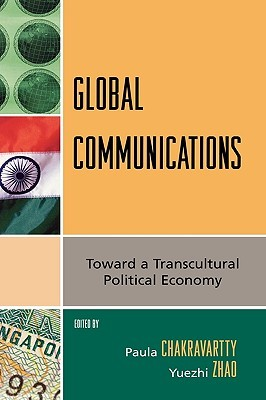 global-communications-toward-a-transcultural-political-economy