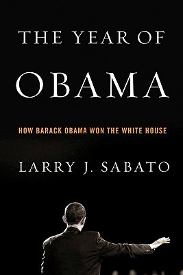 The Year of Obama: How Barack Obama Won the White House