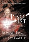 Piso Christ: A Book of the New Classical Scholarship