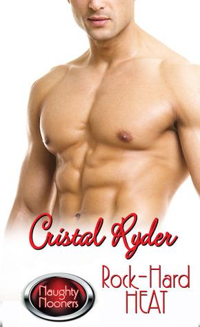 Rock-Hard Heat by Cristal Ryder