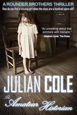 Amateur Historian by Julian Cole