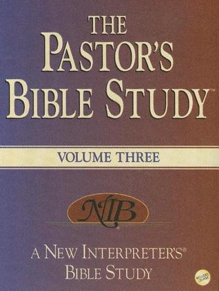 The Pastor's Bible Study, Volume Three