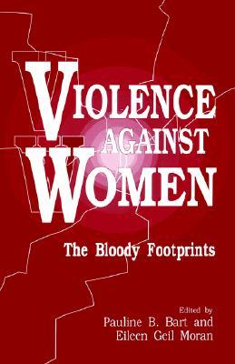 Violence Against Women: The Bloody Footprints