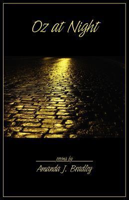 Oz at Night by Amanda J. Bradley