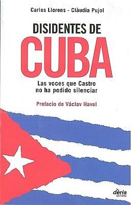 Disidentes de Cuba/ Cuba's Dissidents