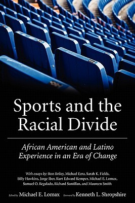Sports and the Racial Divide: African American and Latino Experience in an Era of Change