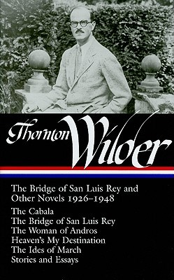 an analysis of the novella our town the bridge of san luis rey by thornton wilder