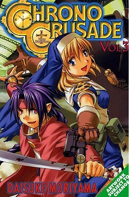 Chrono Crusade, Vol. 3 (Chrono Crusade, #3)