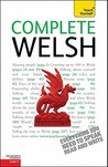 Complete Welsh: A Teach Yourself Guide (TY: Complete Courses)
