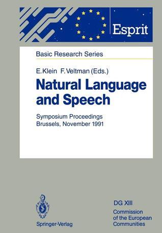 Natural Language and Speech: Symposium Proceedings Brussels, November 26/27, 1991