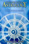 Predictive Astrology: A Practical Guide