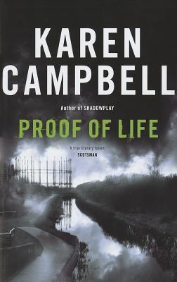 Proof of Life by Karen Campbell