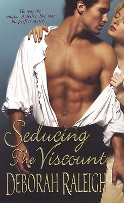 Seducing the Viscount by Deborah Raleigh