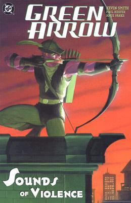 Green Arrow, Vol. 2: Sounds of Violence