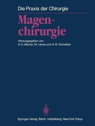 Magenchirurgie: Indikationen, Methoden, Komplikationen