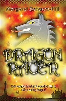 Dragon Racer by Margaret Bateson-Hill