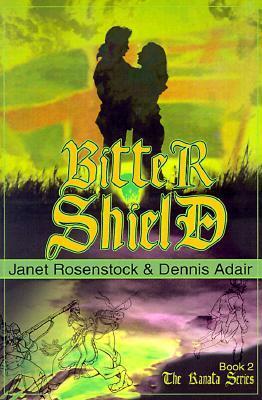 Bitter Shield by Janet Rosenstock