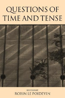 Questions of Time and Tense
