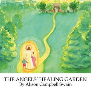 The Angels' Healing Garden