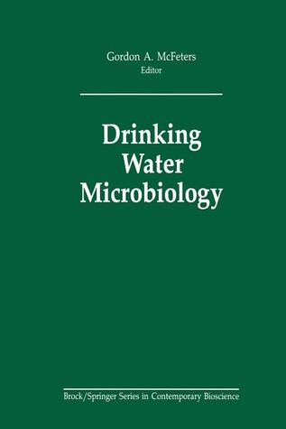Drinking Water Microbiology: Progress and Recent Developments