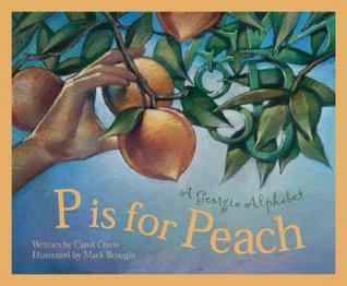 P Is for Peach by Carol Crane