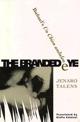 Branded Eye: Bunuel's Un Chien andalou