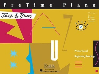 PreTime Piano, Primer Level (Beginning Reading): Jazz & Blues