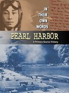 Pearl Harbor: A Primary Source History