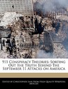911 Conspiracy Theories: Sorting Out the Truth Behind the September 11 Attacks on America