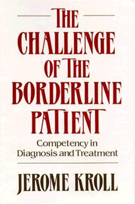 the-challenge-of-the-borderline-patient-competency-in-diagnosis-and-treatment