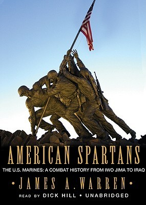 American spartans the us marines a combat history from iwo jima american spartans the us marines a combat history from iwo jima to iraq by james a warren fandeluxe Image collections