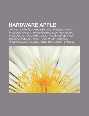 Hardware Apple: iPhone, Po Ita E Apple, iMac, Mac Mini, Mac Pro, Macbook, Apple II, iPad, iPod, Macbook Pro, Ibook, Macbook Air, iPod Nano