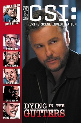 CSI: Dying in the Gutters (CSI, Graphic Novel 6)